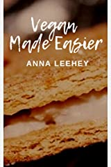 Vegan Made Easier Kindle Edition