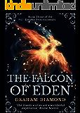 The Falcon of Eden (Empire Princess Book 3)