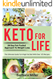 Keto for Life: 28 Day Fat-Fueled Approach to Weight Loss (English Edition)