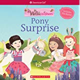 Pony Surprise (American Girl: WellieWishers Storybook with stickers)
