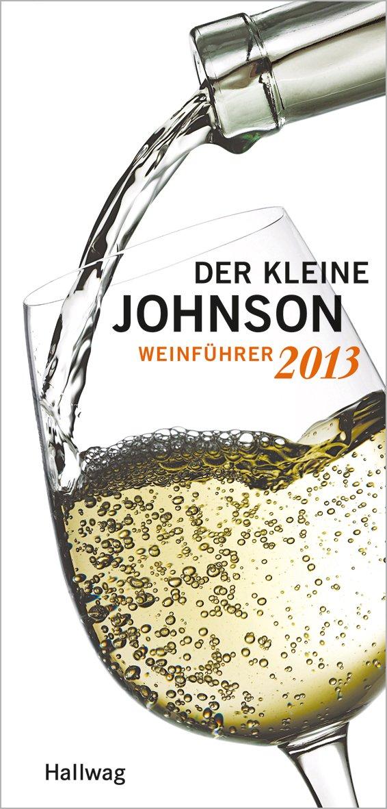 Der Kleine Johnson 2013  Weinführer  Hallwag Die Taschenführer