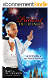 The Patient Experience - How Doctors & Dentists Increase Patient Referrals & Revenue Applying These Four Lessons From Walt Disney To Health Care (English Edition)
