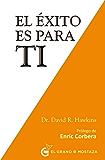 El éxito es para ti (Spanish Edition)