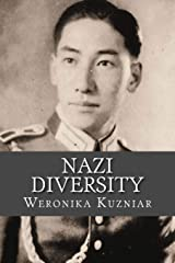 Nazi Diversity: Non-Germans and Foreigners in Hitler's Reich (Powerwolf Publications) (Volume 15) Paperback