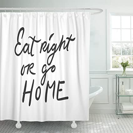 Breezat Shower Curtain Healthy Living Motivational Quotes Hand Lettering And Custom For Your Designs Eat Right