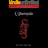 Queimada (Série House of Night Livro 7)