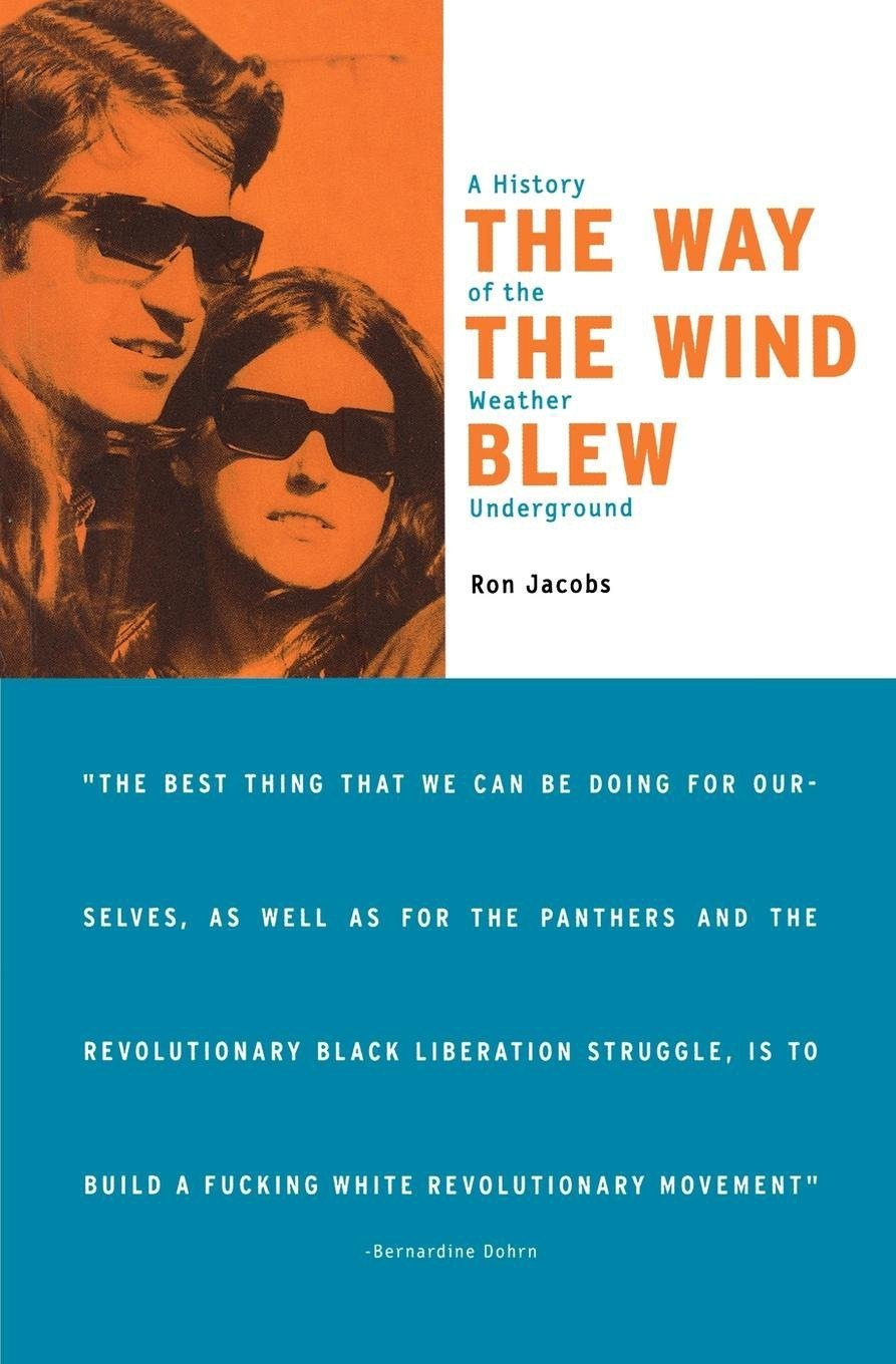 The Way the Wind Blew: A History of the Weather Underground ...