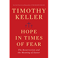 Hope in Times of Fear: The Resurrection and the Meaning of Easter (English Edition)
