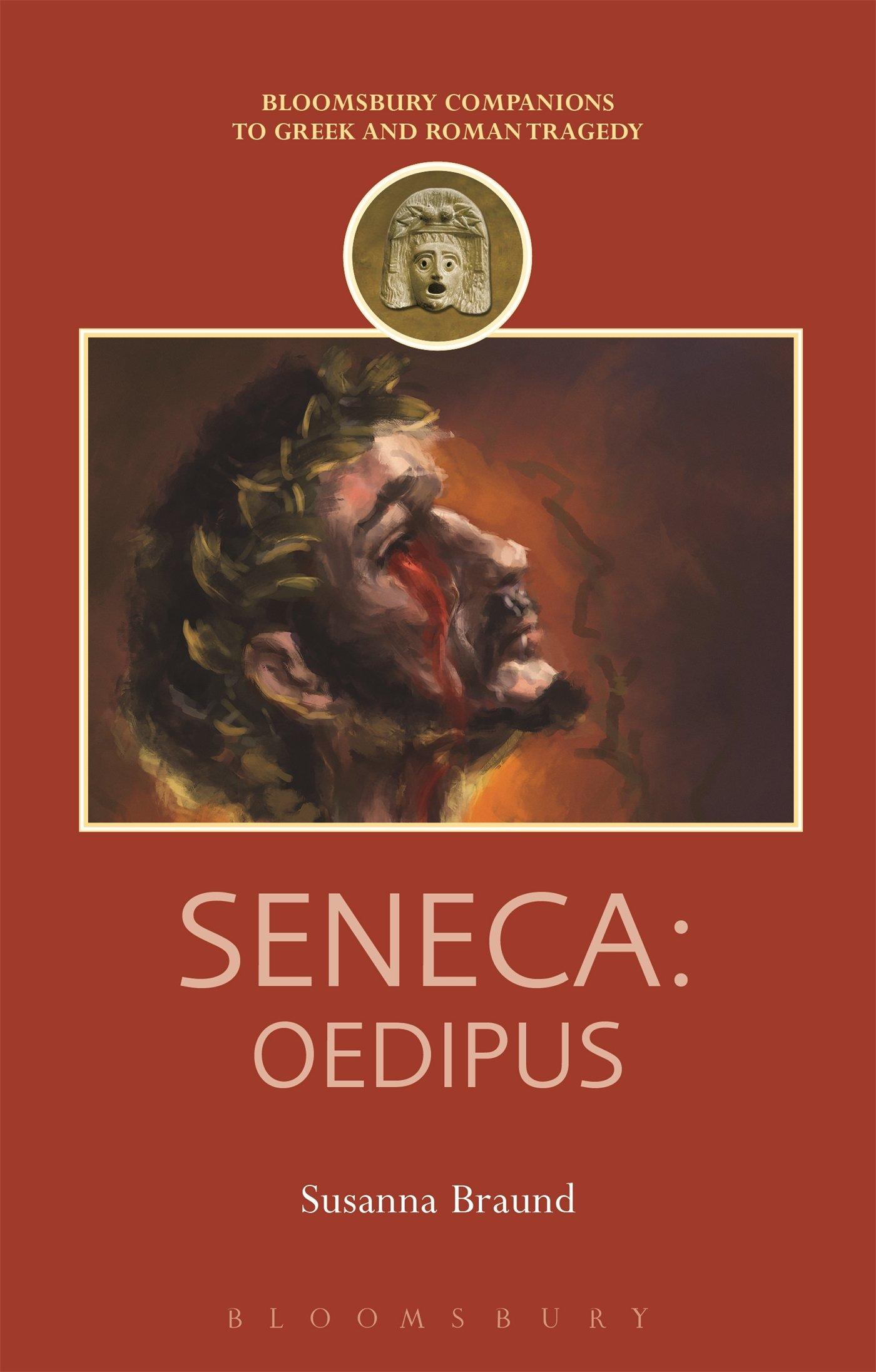 Seneca: Oedipus Companions to Greek and Roman Tragedy: Amazon ...