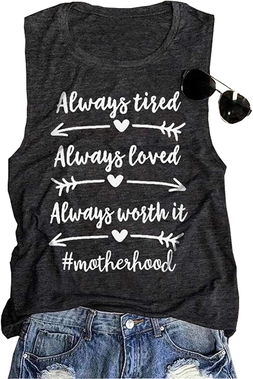 Always Tired Always Loved Always Worth it Motherhood Tank Tops Womens Casual Cute Graphic Sleeveless Vest Tops (Grey, S): Clothing