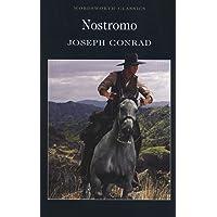 Nostromo (Wordsworth Classics) (Wordsworth Collection)