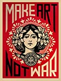 "Reproduction Shepard Fairey ""Make Art Not War!"" (46cm x 61cm)"