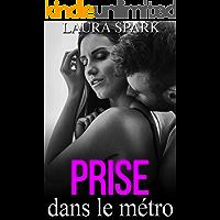 PRISE dans le Métro  (French Edition)