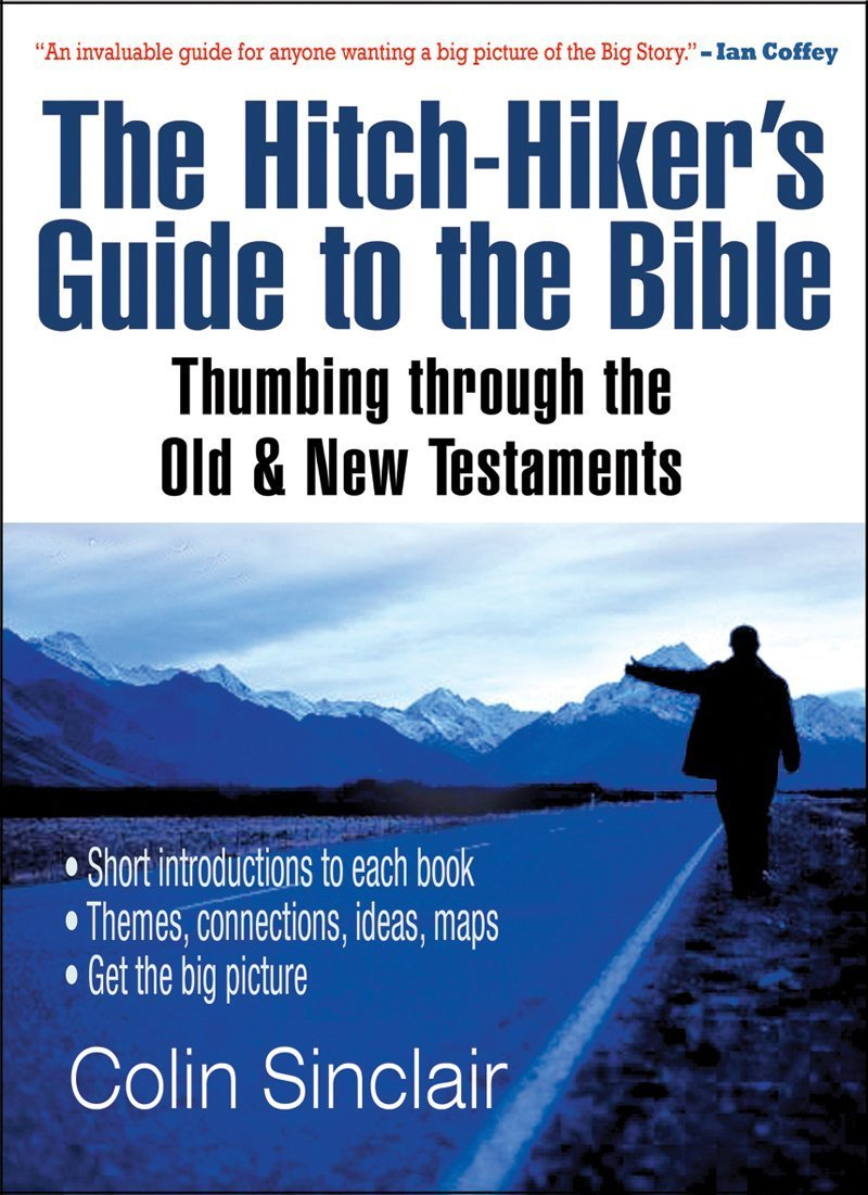 The Hitch-Hiker's Guide to the Bible: Thumbing through the Old and New Testaments pdf epub