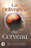 La Delivrance du Cerveau