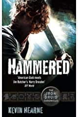 Hammered: The Iron Druid Chronicles Kindle Edition