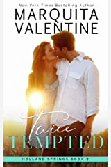 Twice Tempted (Holland Springs Book 2) Kindle Edition
