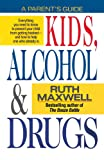 Kids, Alcohol