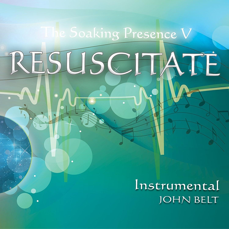 Resuscitate: The Soaking Presence V Instrumental (Soaking Music) CD