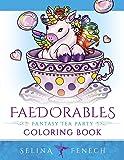Faedorables Fantasy Tea Party (Fantasy Coloring by Selina)