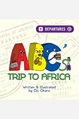ABC's Trip To Africa Kindle Edition