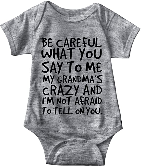 Braggin/' Baby Onesie I /'m going to call Grandma and see what she has to say about that