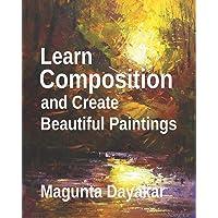 Learn Composition and Create Beautiful Paintings (Magunta Dayakar