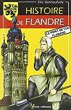 HISTOIRE DE FLANDRE (N.ED.)