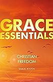 Christian Freedom (Grace Essentials)