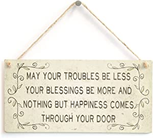 "Meijiafei May Your Troubles be Less Your Blessings be More and Nothing but Happiness Comes Through Your Door - Beautiful Home Accessory Gift Sign 10""x5"""