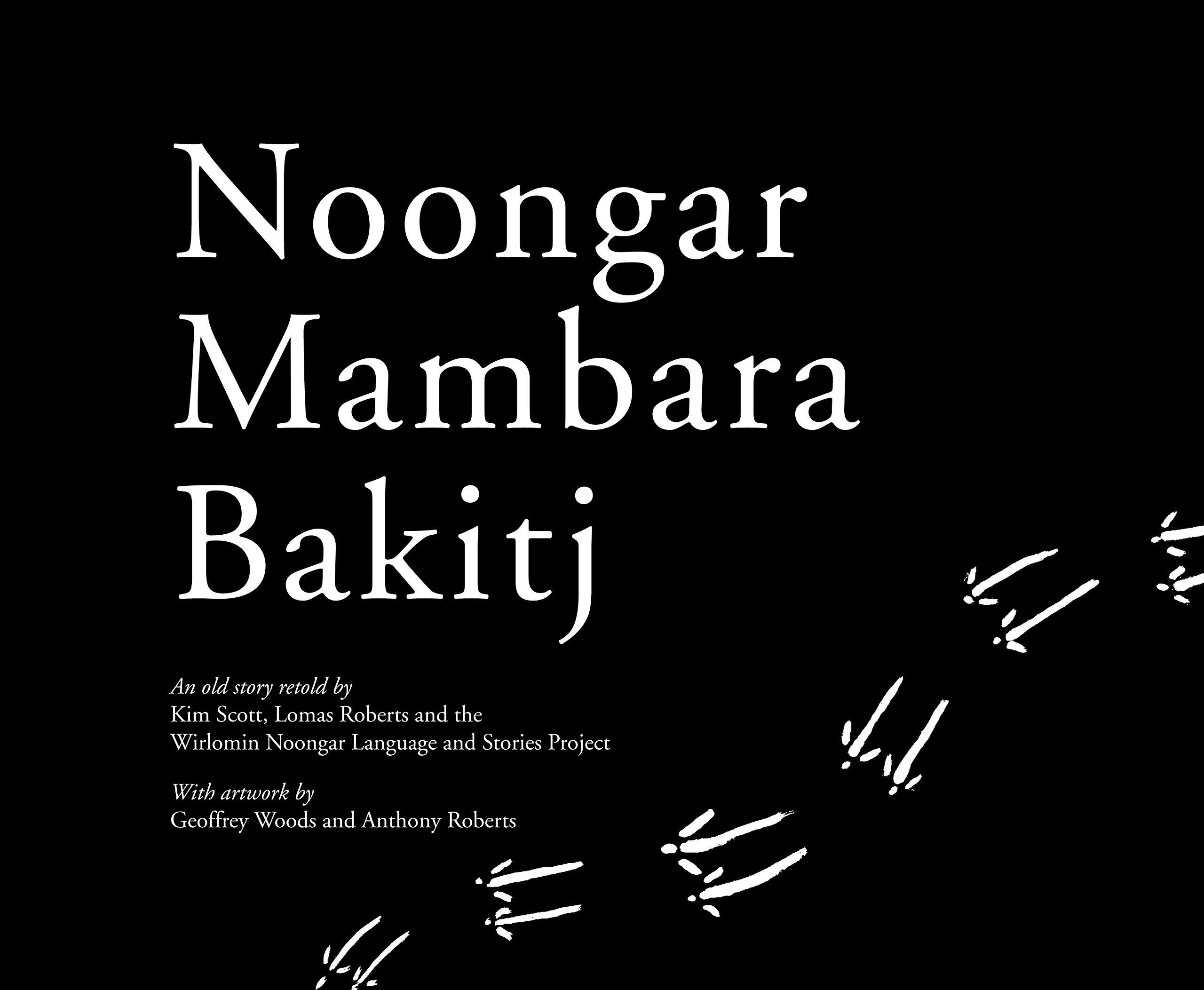 Noongar Mambara Bakitj (Wirlomin Noongar Language and Stories Project) by UWA Publishing