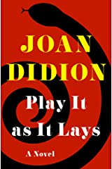 Play It as It Lays: A Novel Kindle Edition