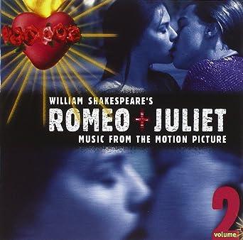 8c02c97bb Romeo And Juliet Vol. 2: Nellee Hooper, Various Artists: Amazon.ca: Music