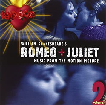 romeo and juliet 1996 soundtrack download