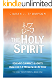 The Holy Spirit (The Holy Trinity Book 1)