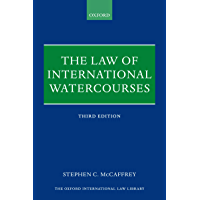 The Law of International Watercourses (Oxford International Law Library)