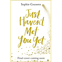 Just Haven't Met You Yet (English Edition)