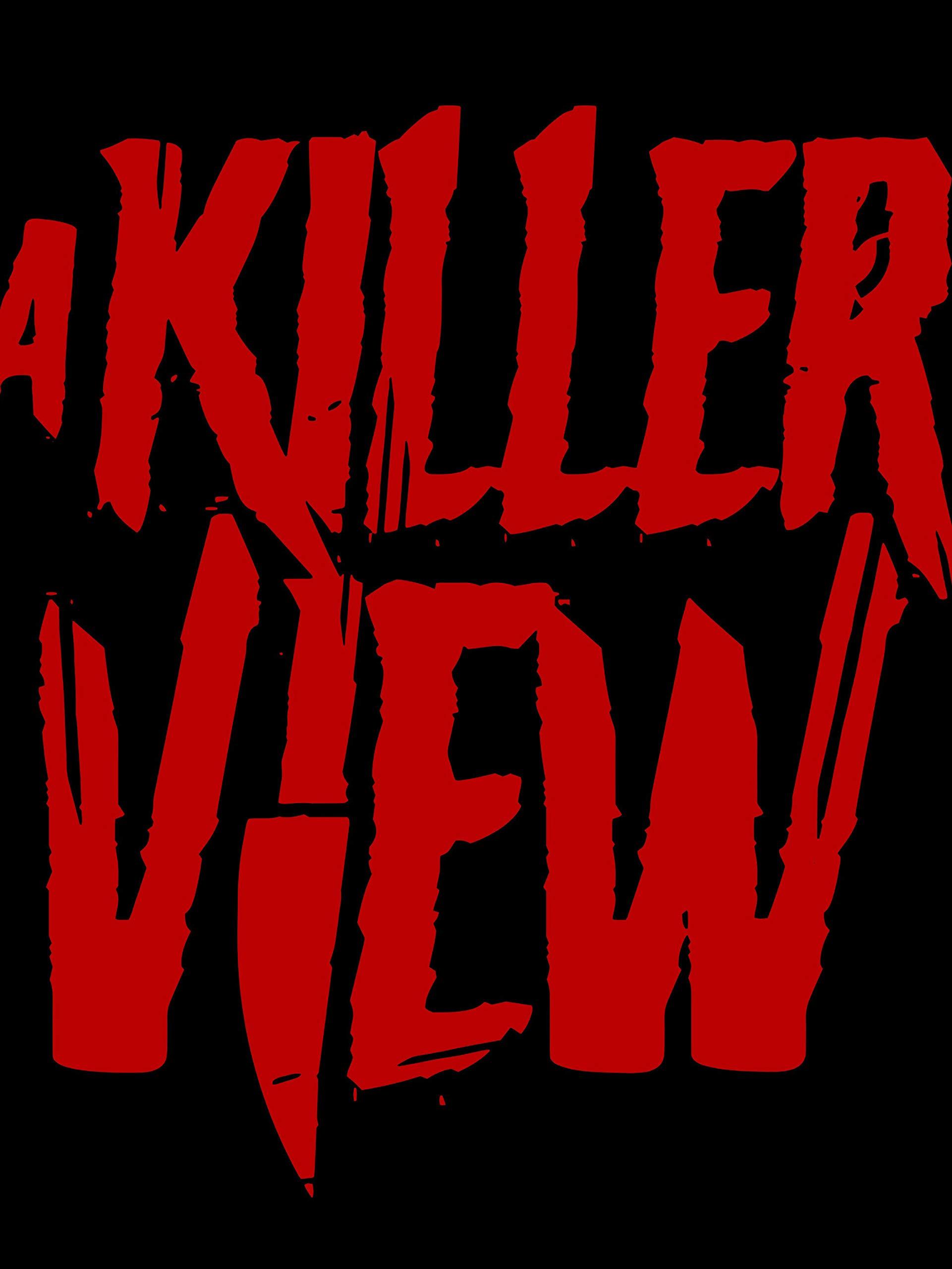A Killer View