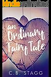 An Ordinary Fairy Tale (A Fairy Tale Life Book 1)