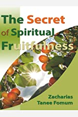 The Secret of Spiritual Fruitfulness (Practical helps For The Overcomers Book 21) Kindle Edition