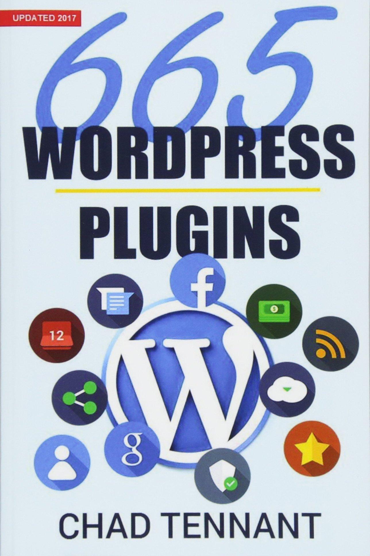WordPress: 665 Free WordPress Plugins for Creating Amazing and Profitable Websites pdf