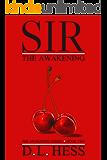 Sir: The Awakening (The Awakening Series Book 2)