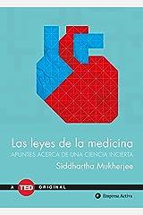 Las leyes de la medicina: Apuntes sobre una ciencia incierta (TED Books) (Spanish Edition) Hardcover