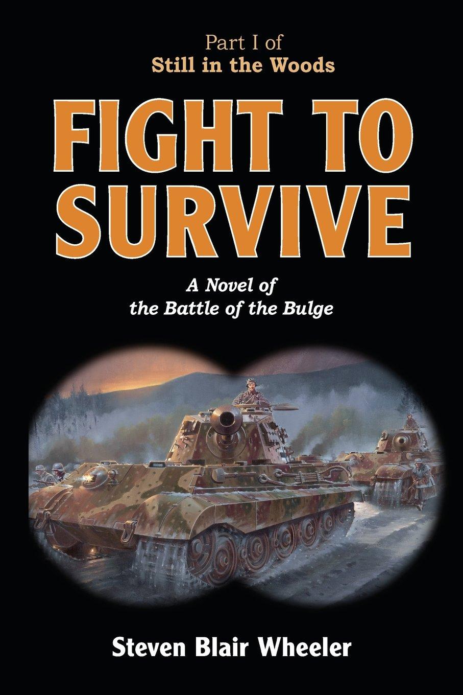 Amazon: Fight To Survive (9780981764061): Steven Blair Wheeler: Books