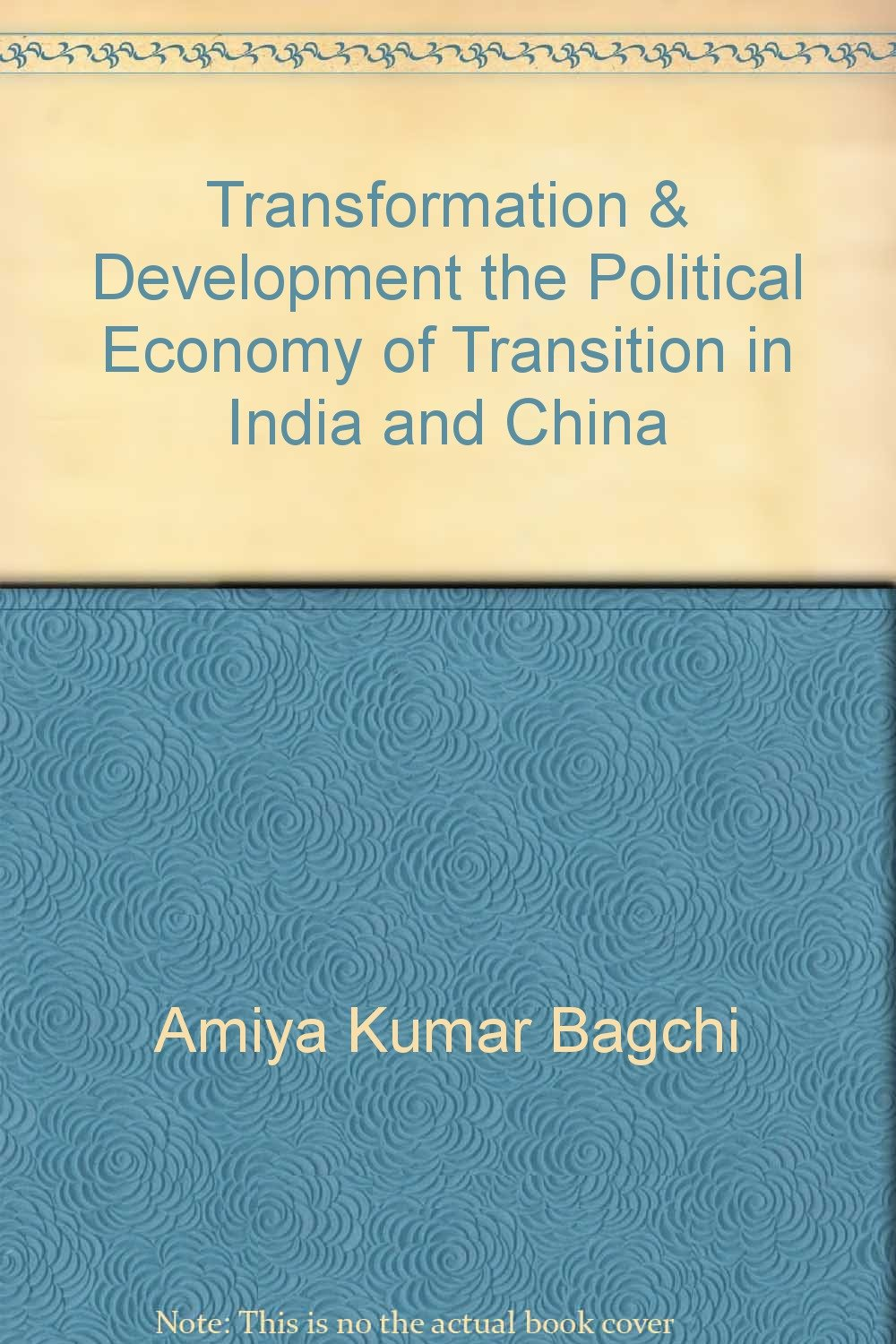 Download Transformation & Development the Political Economy of Transition in India and China ebook
