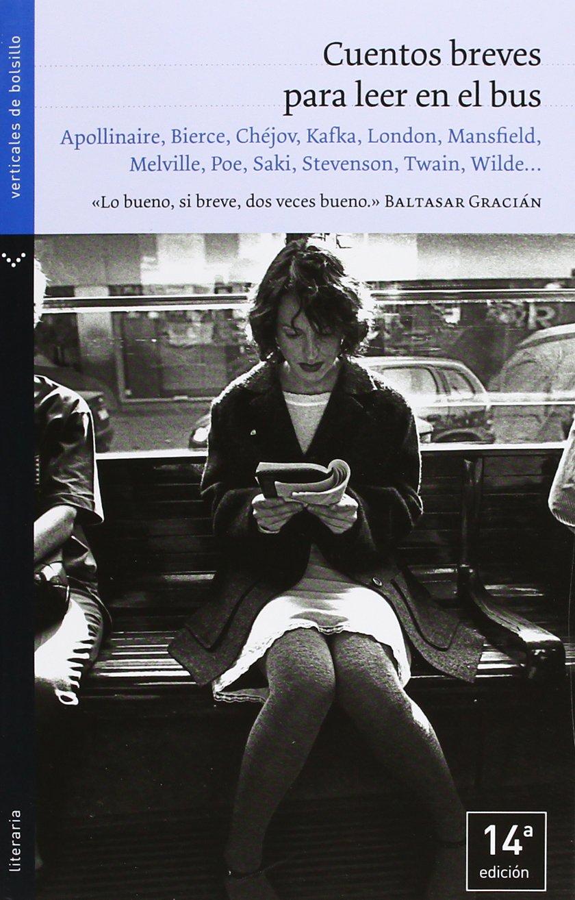 Cuentos breves para leer en el bus (Literaria): Amazon.es: Varios: Libros