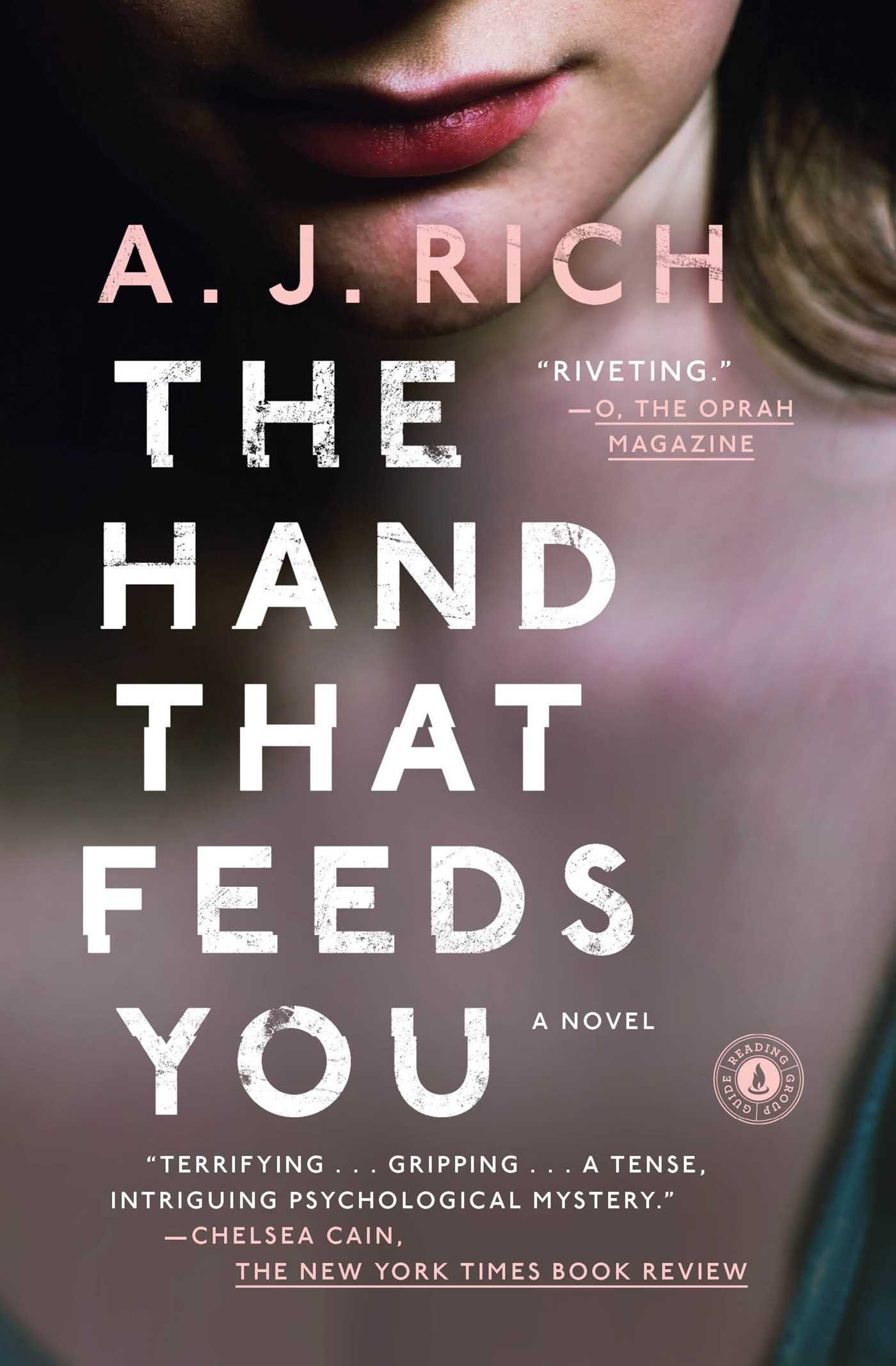 Amazon: The Hand That Feeds You: A Novel (9781476774596): Aj Rich:  Books