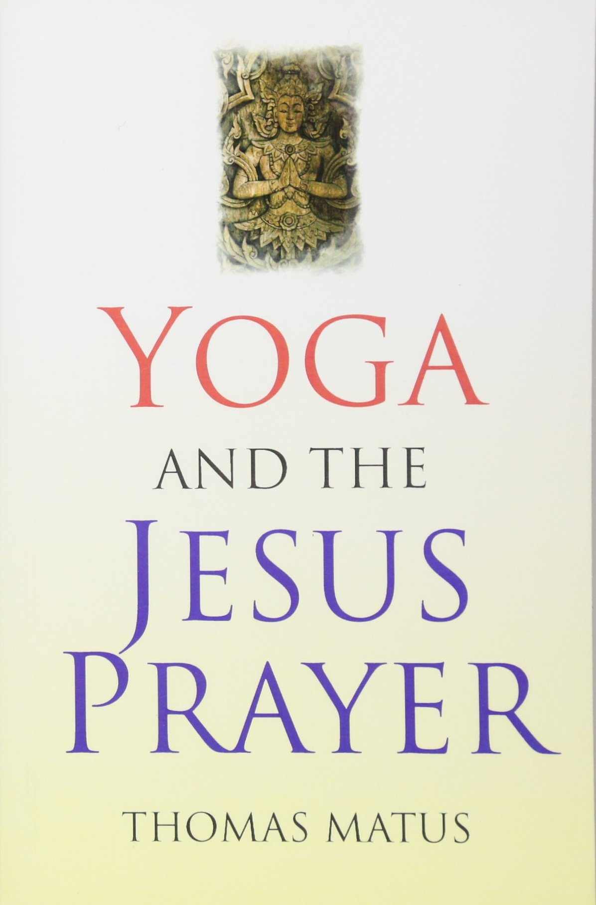 Read Online Yoga and the Jesus Prayer pdf