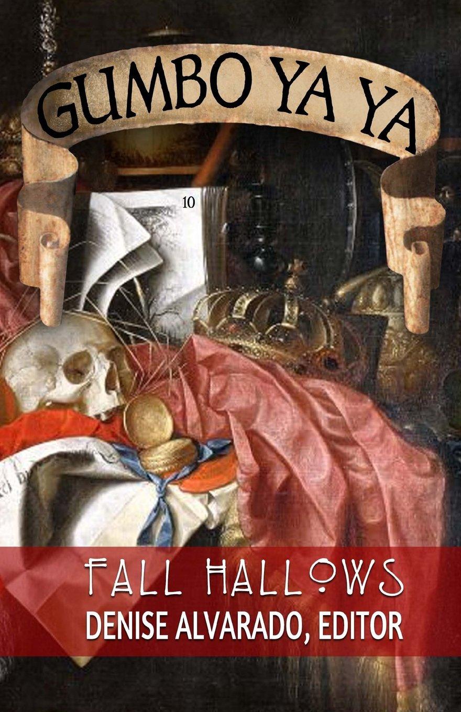 Gumbo Ya Ya #10 Fall Hallows (Volume 10) pdf epub