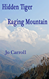 HIDDEN TIGER RAGING MOUNTAIN: Over the Hill in Nepal